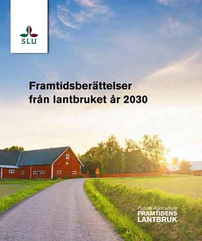 Berättelser om framtidens lantbruk